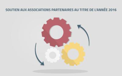 Soutien aux associations partenaires au titre de l'année 2016