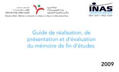 Guide de rédaction du mémoire de fin d'étude : 4ème année / Date de parution : 2009 / Langue disponible : française