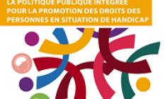 La politique publique intégrée pour la promotion des droits des personnes en situation de handicap