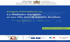 Congrès international sur la médiation familiale et son rôle dans la stabilité familiale
